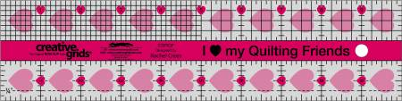 Creative Grids I Love My Quilt Friends Quilt Ruler 2-1/2in x 10in