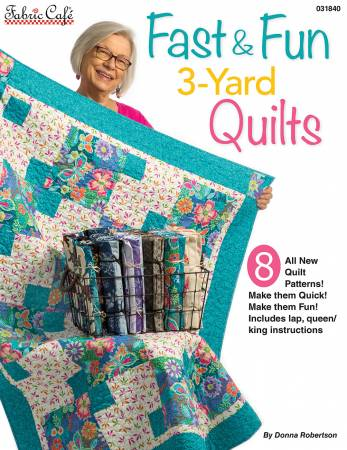 Fast & Fun  3-Yard Quilts