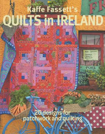Kaffe Fassett's Quilts in Ireland - Softcover