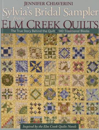 Sylvia's Bridal Sampler From Elm Creek Quilts - Softcover
