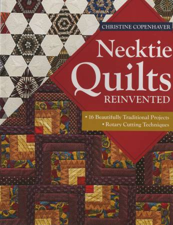 Necktie Quilts Reinvented -Softcover