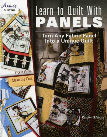 Learn to Quilt With Panels - Softcover
