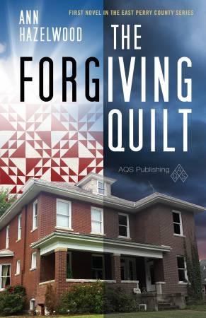 Forgiving Quilt - Softcover