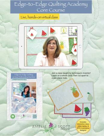 Edge-to-Edge Quilting Academy Core Course