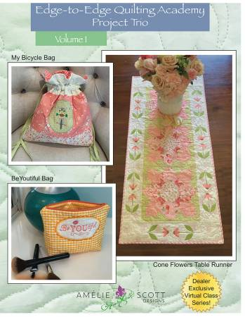 Edge-to-Edge Quilting Academy Projects Volume 1
