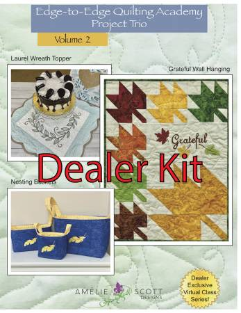 Edge-to-Edge Quilting Academy Project Trio Volume 2 - Dealer Kit