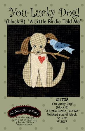 You Lucky Dog 8 A Little Birdie Told Me Block of the Month