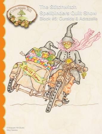 Stitchwitch Spellbinders Quilt Show 5 Cursida & Adrazelle
