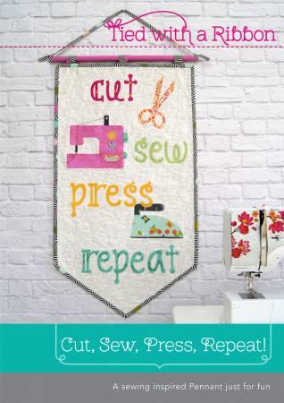 Cut, Sew, Press, Repeat Pennant