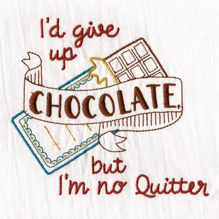I'd Give up Chocolate Embroidered Dish Towel