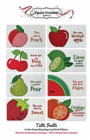 Tutti Frutti In-the-Hoop Machine Embroidery