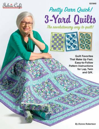 Pretty Darn Quick 3-Yard Quilts