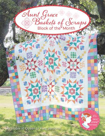 Aunt Grace Baskets of Scaps Block Of The Month Book