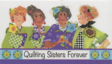 Magnet Quilting Quilting Sisters Forever
