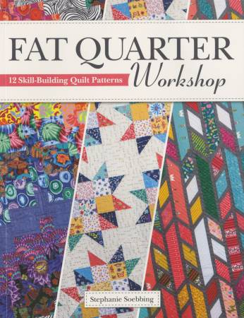 Fat Quarter Workshop