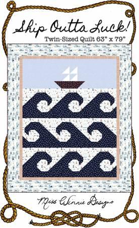 Ship Outta Luck Quilt Pattern