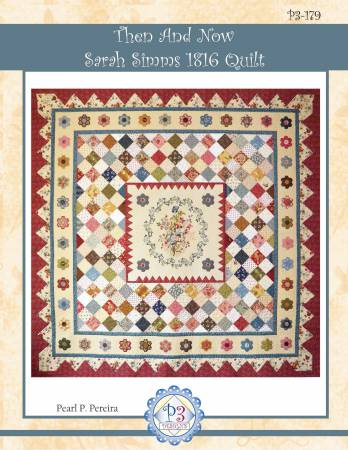 Then and Now Sarah Simms 1816 Quilt