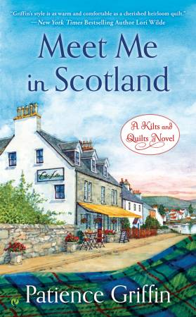 Meet Me In Scotland A Novel