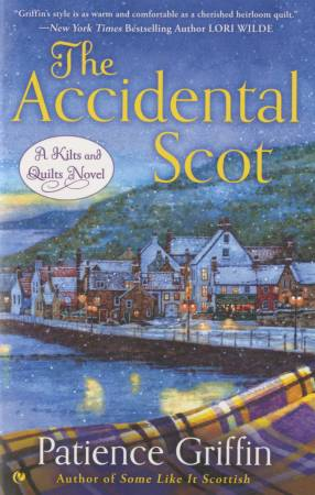 The Accidental Scot A Novel