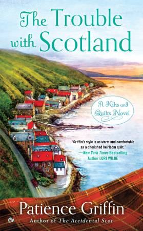 The Trouble With Scotland A Novel