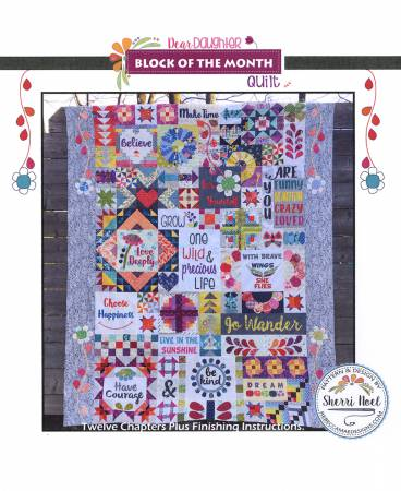 Dear Daughter Block Of The Month Quilt