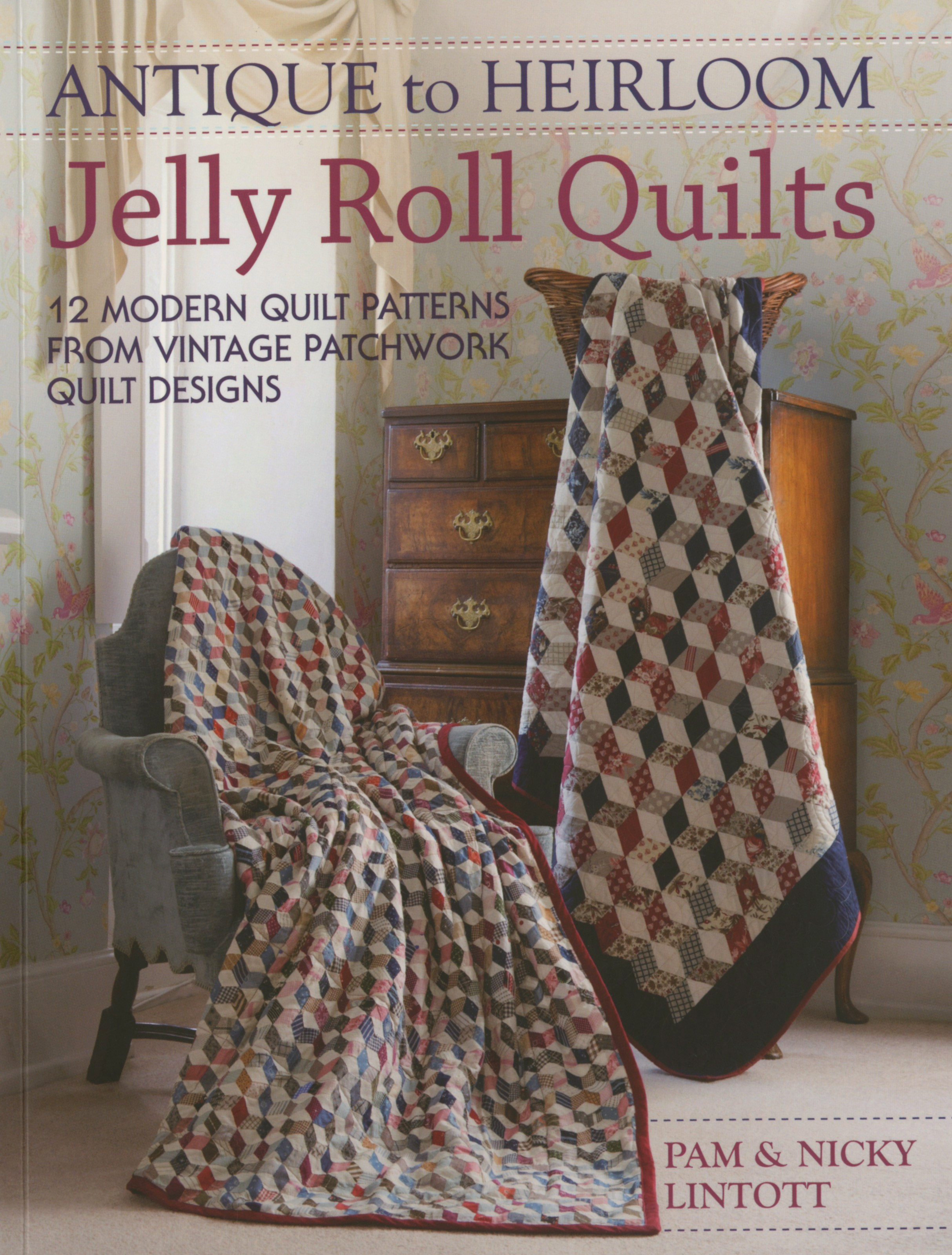 Antique To Heirloom Jelly Roll Quilts Softcover By